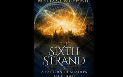 The Sixth Strand, A Pattern of Shadow & Light Book Five Cover Reveal